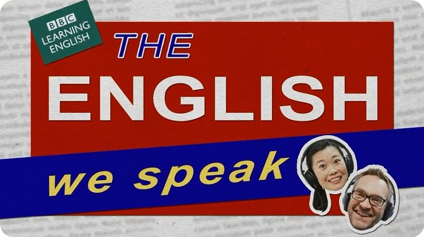 مجموعه پادکست های «The English We Speak» | لغات و اصطلاحات متداول انگلیسی روزمره
